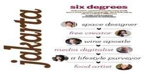 Six Degrees -Jakarta-