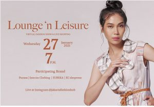 "Snapshot of Fashion Trends in 2021: Jakarta Fashion Hub Hosts Virtual Fashion Show ""Lounge 'n Leisure"" and Virtual Shopping"